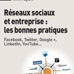 Couverture du livre Réseaux sociaux et entreprise : les bonnes pratiques