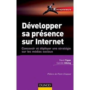 Livre Développer sa présence sur Internet : concevoir et déployer une stratégie sur les médias sociaux