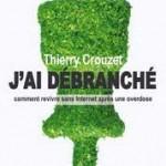 Déconnexion de Thierry Crouzet