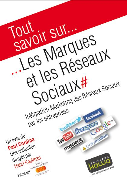 Les marques et les réseaux sociaux
