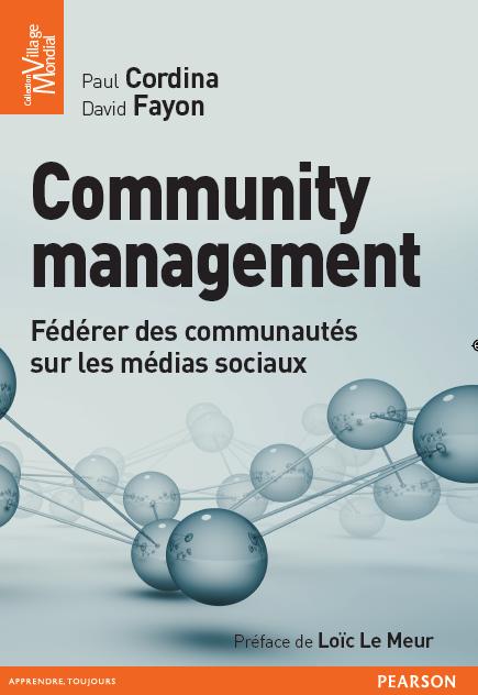 Livre Community management - Fédérer des communautés sur les médias sociaux