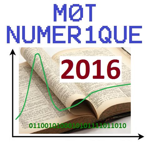 Election du mot numérique (ou digital) 2016
