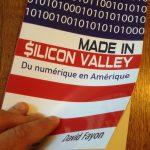 Livre Made in Silicon Valley - Du numérique en Amérique par David Fayon, préface de Catherine Barba, éditions Pearson, 2017