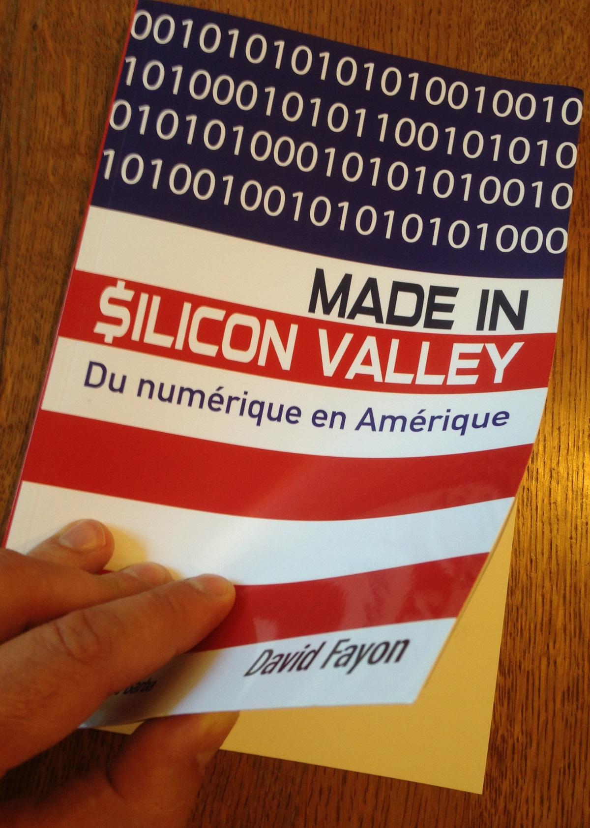 Livre Made in Silicon Valley - Du numérique en Amérique