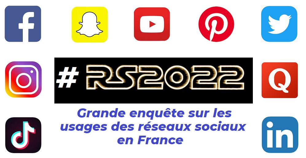 Grande enquête sur les réseaux sociaux en France, les 5 majeurs (Facebook, Twitter, Instagram, LinkedIn, YouTube) et les autres