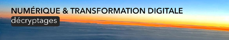 Bandeau site numérique et transformation digitale, David Fayon